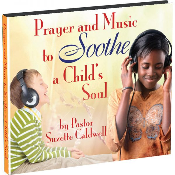 Prayers & Music to Soothe a Child's Soul