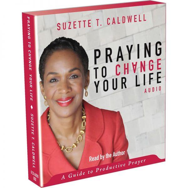 Praying to Change Your Life - Audiobook