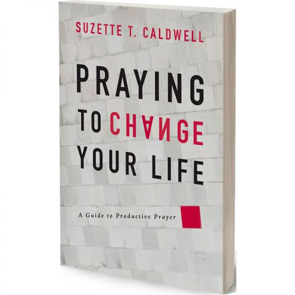 Praying to Change Your Life