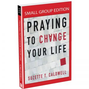 Small Group Student Workbook For Praying to Change Your Life